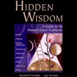 Hidden Wisdom: A Guide to Western Inner Traditions - Richard Smoley, Jay Kinney, Ethan Sawyer, Audible Studios