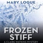 Frozen Stiff: A Claire Watkins Mystery, Book 8 - Mary Logue, Joyce Bean, Audible Studios