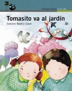 Tomasito Va Al Jardin - Graciela Beatriz Cabal