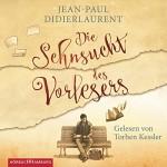 Die Sehnsucht des Vorlesers: 3 CDs - Jean-Paul Didierlaurent, Torben Kessler, Sonja Finck