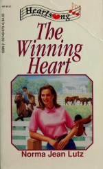 The Winning Heart - Norma Jean Lutz
