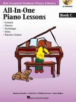 All-In-One Piano Lessons Book C - Fred Kern, Barbara Kreader, Phillip Keveren, Mona Rejino