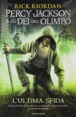 L'ultima sfida. Percy Jackson e gli dei dell'Olimpo - Rick Riordan, L. Baldinucci, M. Salvi
