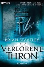 Der verlorene Thron: Roman (Thron-Serie 1) (German Edition) - Brian Staveley, Michael Siefener