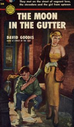 The Moon in the Gutter - David Goodis