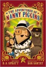The Adventures of Nanny Piggins - R.A. Spratt, Dan Santat