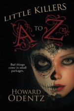 Little Killers A-Z: An Alphabet of Horror - Howard Odentz