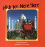 Wish You Were Here - Anushka Ravishankar