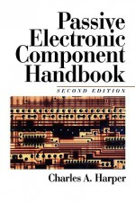 Passive Electronic Component Handbook - Charles Harper