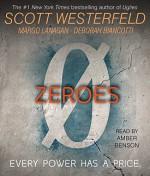 Zeroes - Scott Westerfeld, Margo Lanagan, Deborah Biancotti, Amber Benson