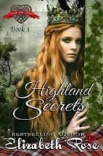 Highland Secrets - Elizabeth Rose