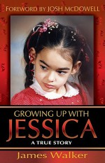 Growing Up With Jessica - Jim Walker, Josh McDowell