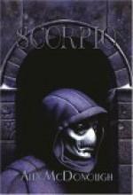 Scorpio, Volume 1: Scorpio & Scorpio Rising - Alex McDonough, Janet Fox