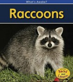 Raccoons: 2nd Edition (What's Awake?) - Patricia Whitehouse