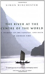 The River at the Centre of the World: A Journey Up the Yangtze, and Back in Chinese Time by Winchester Simon (1998-02-26) Paperback - Winchester Simon