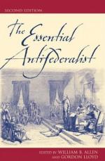 The Essential Antifederalist - William B. Allen, Gordon Lloyd