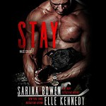 Stay - Audible Studios, Elle Kennedy, Sarina Bowen, Jacob Morgan, Lucy Rivers