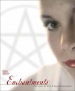 Enchantments: 200 Spells for Bath & Beauty Enhancement - Edain McCoy