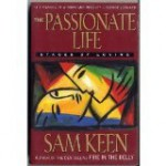 The Passionate Life: Stages of Loving - Sam Keen