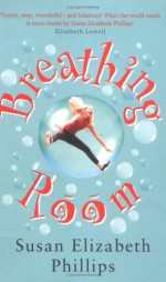 Breathing Room - Susan Elizabeth Phillips
