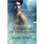 A Measure of Discipline - Diane Adams