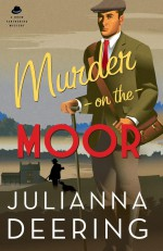 Murder on the Moor - Julianna Deering