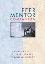 Peer Mentor Companion - Marni Sanft, Michael Jensen