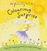 Felicity Wishes Colouring Surprise - Emma Thomson