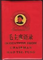 Quotations from Chairman Mao Tse-tung (Chairman Mao's Little Red Book) - Mao Tse-tung, Mao Zedong