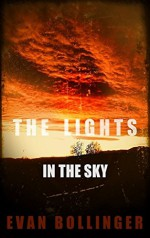 The Lights in the Sky - Evan Bollinger