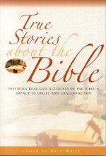 True Stories About The Bible (True Stories) - Mark Water