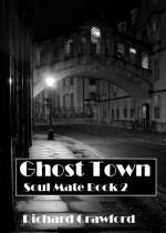 Ghost Town - Richard Crawford