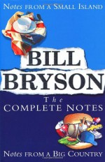 Bill Bryson The Complete Notes - Bill Bryson