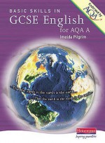 Basic Skills In Gcse English For Aqa A - Imelda Pilgrim