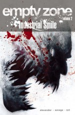 Empty Zone Volume 2: The Industrial Smile - Darragh Savage, Shawn Jason Alexander