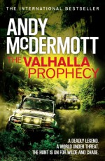 The Valhalla Prophecy (Wilde/Chase 9) (Nina Wilde & Eddie Chase series) - Andy McDermott