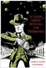 A Clean Sweep With All the Trimmings - James Alan Gardner, Lars Leetaru