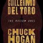 The Hollow Ones - Chuck Hogan, Brittany Pressley, Guillermo del Toro