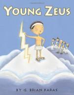 Young Zeus - G. Brian Karas