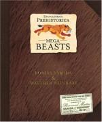Encyclopedia Prehistorica Mega-Beasts Pop-Up - Robert Sabuda, Matthew Reinhart