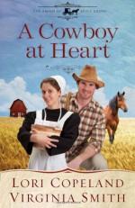 A Cowboy at Heart - Lori Copeland, Virginia Smith
