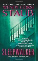 Sleepwalker - Wendy Corsi Staub