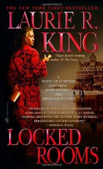 Locked Rooms - Laurie R. King