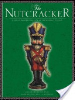 The Nutcracker - Daniel Walden, E.T.A. Hoffmann
