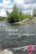 Cassie - Marcia Lee Laycock