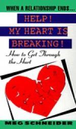 Help: My Heart Is Breaki - Meg Schneider