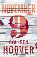 November Nine: A Novel - Colleen Hoover