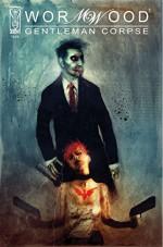 Wormwood: Gentleman Corpse #1 - Ben Templesmith, Ben Templesmith