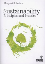 Sustainability Principles and Practice - Margaret Robertson