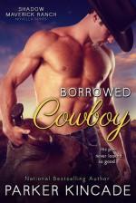 Borrowed Cowboy - Parker Kincade